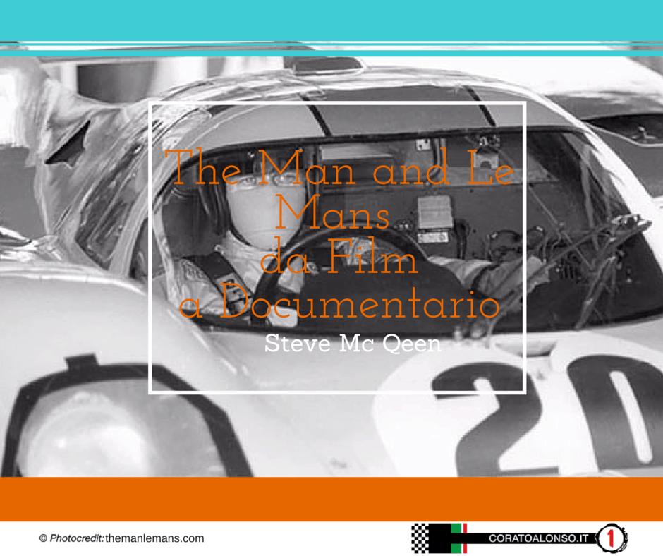 """""""La 24 ore di Le Mans"""" da film a documentario"""