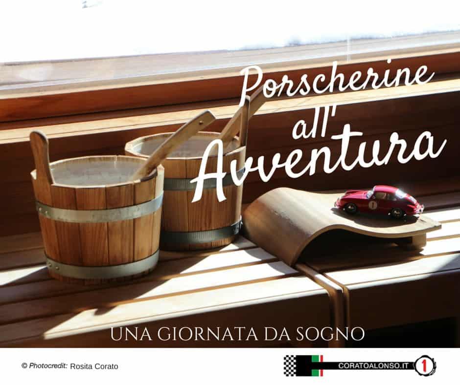 Le avventure di Porsche Red Passion N1: Una giornata da sogno..