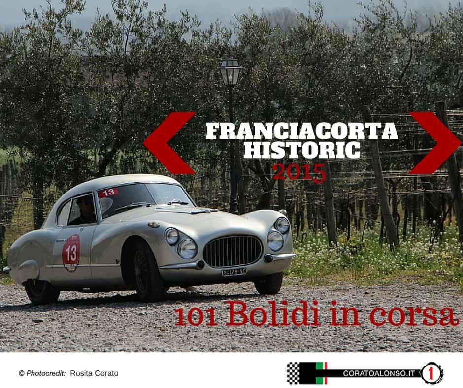 Franciacorta Historic 2015: 101 bolidi in corsa!