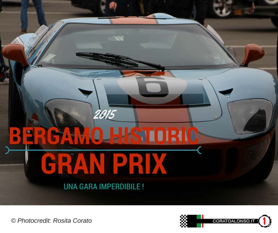 Bergamo Historic Gran Prix 2015: un evento da non perdere ecco perchè